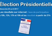 Election présidentielle – 1er tour – Dimanche 23 avril 2017 : Taux de participation, résultats et informations