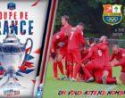 Foot – Coupe de France 6ème tour dimanche 22 octobre