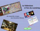 La Télévision à l'ère du numérique – Conférence et exposition