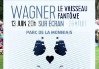 ANNULATION Opéra – Le Vaisseau fantôme de Wagner – Parc de la Monniais