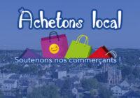 Achetons local, soutenons nos commerçants !