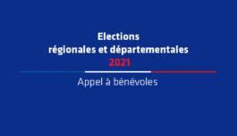 Appel à bénévoles – Élections départementales et régionales