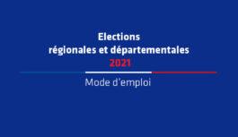 Elections régionales et départementales – 2nd tour – Mode d'emploi