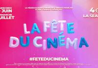 La Fête du Cinéma du 30 juin au 4 juillet